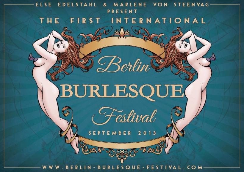Berlin Burlesque Festival 2013 - Berlin / Germany