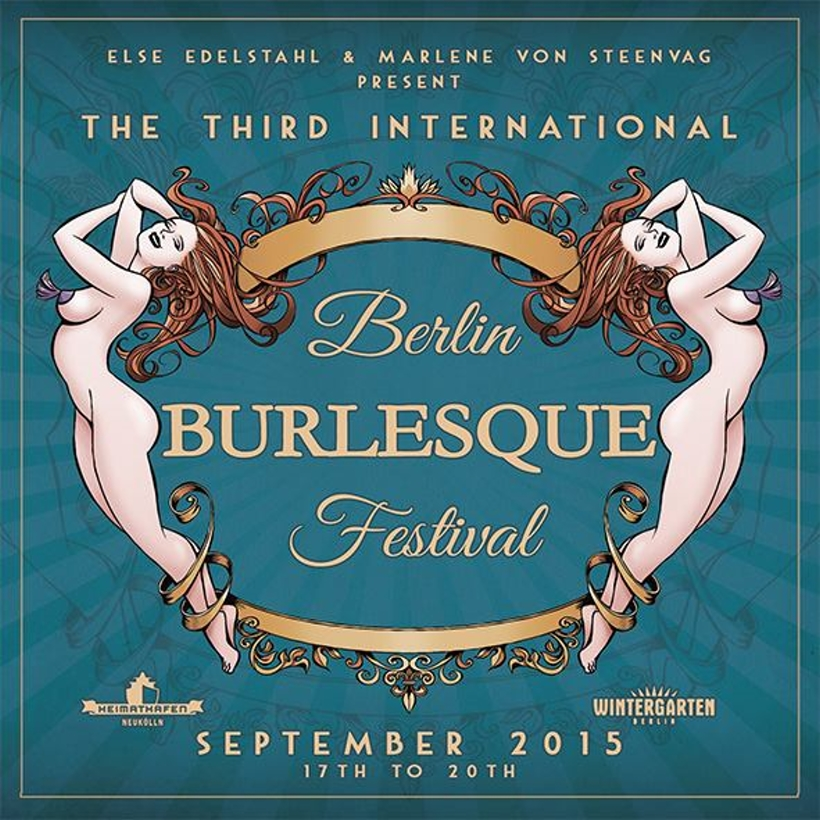 Berlin Burlesque Festival 2015 - Berlin / Germany