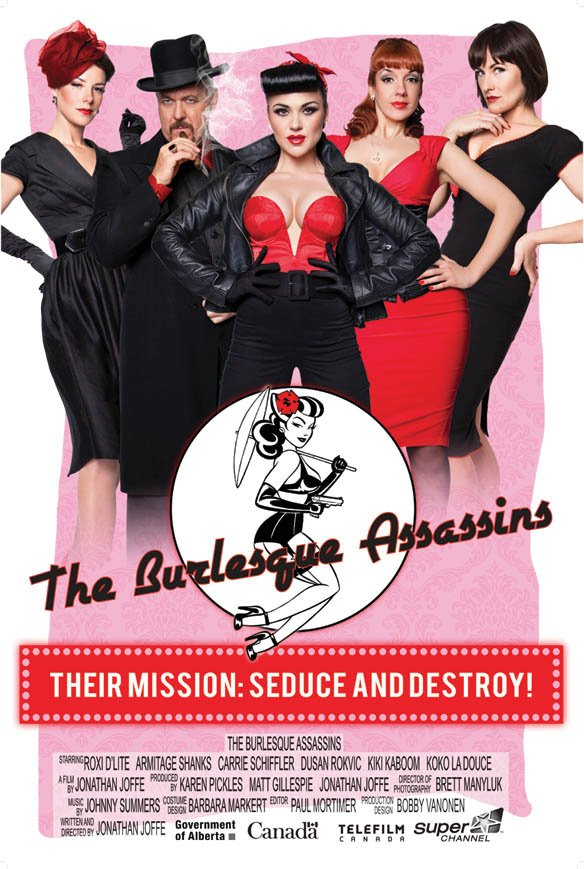 The Burlesque Assasins - Their mission: SEDUCE AND DESTROY